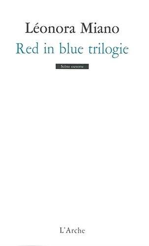 RED IN BLUE TRILOGIE